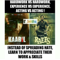 Big Shout out to both My Fav people 👌🏻 Dont spread hate for anyone, Spread smiles 👌🏻 Dil se Raees aur Kaabil bano ❤️💕 @ommy_007: HARDWORK VS HARDWORK,  EXPERIENCE VSEXPERIENCE,  ACTING VSACTING!  THE MIND  SEES ALL  Dekh Bhai  SHAHRUKH KHAN  KAARIL RAEES  INSTEAD OFSPREADING HATE,  LEARN TO APPRECIATE THEIR  WORK &SKILLS Big Shout out to both My Fav people 👌🏻 Dont spread hate for anyone, Spread smiles 👌🏻 Dil se Raees aur Kaabil bano ❤️💕 @ommy_007