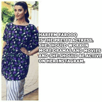 HAREEK FARO  IS THE PRETTY ACTRESS  SHE SHOULD WORKIN  MORE DRAMAS AND MOVIES  AND SHE SHOULD BEACTIVE  ON HER INSTAGRAM 💙 agree or disagree? • lollywood hareemfarooq actress dancer confession 💋