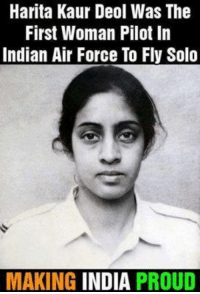 #Salute: Harita Kaur Deol Was The  First Woman Pilot In  Indian Air Force To Fly Solo  MAKING  INDIA PROUD #Salute