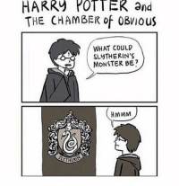 """Monster, Tumblr, and Blog: HARR) POTT ER and  THE CHAMBER of 0BVIous  WHAT COuLD  SLYTHERIN'S  MONSTER BE?  HMMM <p><a href=""""http://daily-harrypotter-world.tumblr.com/post/151237199734/so-oblivious"""" class=""""tumblr_blog"""">daily-harrypotter-world</a>:</p>  <blockquote><p>So oblivious.</p></blockquote>"""