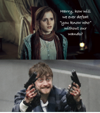 "Harry Potter, Memes, and American: Harry, how will  we ever defeat  ""you know who""  without our  Wands?  0  0 <p>If Harry Potter was American via /r/memes <a href=""https://ift.tt/2KEoT4E"">https://ift.tt/2KEoT4E</a></p>"
