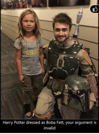 Bradmin: Harry Potter dressed as Boba Fett, your argument is  invalid Bradmin