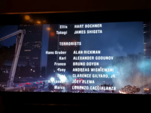 In Die Hard (1988), the bad guys are listed as terrorists despite the plot of the film explicitly stating that they are not.: HART BOCHNER  Ellis  JAMES SHIGETA  Takagi  TERRORISTS  ALAN RICKMAN  Hans Gruber  ALEXANDER GODUNOV  Karl  BRUNO DOYON  Franco  ANDREAS WISNIEWSKI  CLARENCE GILYARD, JR.  Tony  Thee  Axandor  JOEY RLEWA  LORENZO.CACCIALANZA  Marco  TV In Die Hard (1988), the bad guys are listed as terrorists despite the plot of the film explicitly stating that they are not.