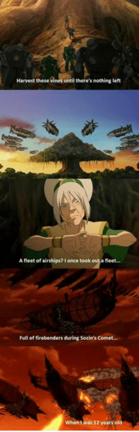 Memes, Vine, and Aang: Harvest these vines until there's nothing left  Afleet of airships? once took  fleet.  Full of firebenders during Sozin's Comet...  When was 12 years old Don't mess with Toph. ;) ~Avatar Aang