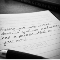 Goals, Memes, and Powerful: has a powerful effect on  Our hand writin  written  our goals own in  our mind Write down your goals and visualize it.