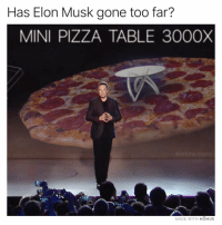 Memes, Pizza, and 🤖: Has Elon Musk gone too far?  MINI PIZZA TABLE 300OX  adam.the.creator  MADE WITH MOMUs Is nothing sacred, Elon?