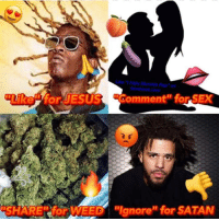 """Jesus, Rap, and Sex: Hate Mumble Rap"""" on  Like"""" for JESUS Comment"""" for SEX  SHARE for WEED """"Ignore"""" for SATAN"""