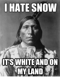 Snow, Hate, and Hate Snow: HATE SNOW  ITSWHITEANDON  MYLAND