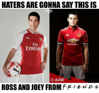 Congratulations @arsenal and @manchesterunited for signing Mkhitaryan and Alexis!: HATERS ARE GONNA SAY THIS IS  f-  Fly  Emirates  CHEVROLE  ALEXIS  ROSS AND JOEY FROM f.R。LE·N P Congratulations @arsenal and @manchesterunited for signing Mkhitaryan and Alexis!