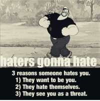 Just keep doing your thang!. . @officialdoyoueven 💯: haters go  hate  3 reasons someone hates you.  1) They want to be you.  2) They hate themselves.  3) They see you as a threat. Just keep doing your thang!. . @officialdoyoueven 💯
