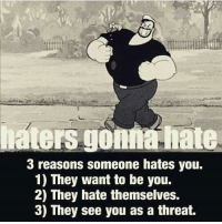 Just keep doing your thang! . @officialdoyoueven 💯: haters gonna hate  3 reasons someone hates you.  1) They want to be you.  2) They hate themselves.  3) They see you as a threat. Just keep doing your thang! . @officialdoyoueven 💯