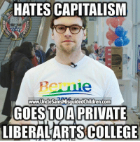 Children, College, and Friends: HATES CAPITALISM  Bernie  GO ESTOA PRIVATE  LIBERALARTS COLLEGE  www.UncleSamsMisquided Children.com LINK IN BIO Shop.UncleSamsMisguidedChildren.Com Tag all your friends to follow @unclesamsmisguidedchildren UncleSamsMisguidedChildren USMCNation USMC SecondAmendment Constitutionalist Veteran Capitalist HillaryForPrison CrookedHillary HillaryForGitmo WikiLeaks Trump2016 MakeAmericaGreatAgain NeverHillary HillaryForPrison2016 Politics News DevilDog Outlaw MarineVeteran 0311 Rebel Conservative
