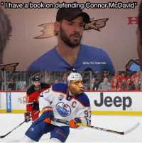 Connor McDavid, Sidney Crosby, and Erik Karlsson are the only 3 players in the NHL that you can't defend against: have a book on defending Connor McDavid  elite nhl. memes  Jeep  nj. Connor McDavid, Sidney Crosby, and Erik Karlsson are the only 3 players in the NHL that you can't defend against