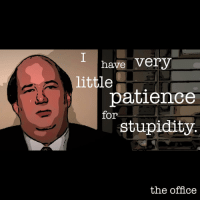 "Ohhh Kevin... Season 7, Episode 18: ""Todd Packer"".: have very  little  patience  for  stupidity  the office Ohhh Kevin... Season 7, Episode 18: ""Todd Packer""."