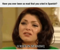Spanish, Tumblr, and Blog: Have you ever been so mad that you cried in Spanish?  CRIES IN S  PA epicjohndoe:  This Is Probably A Common Issue