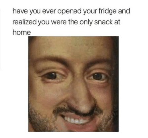 Help, Home, and Fridge: have you ever opened your fridge and  realized you were the only snack at  home  hackneysfinest Help requested: what's the name of this painting?