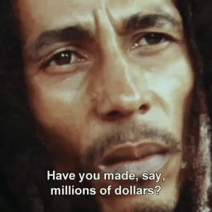 Tumblr, Blog, and Http: Have you made, say,  millions of dollars? allblackaround:  are you a rich man?