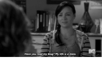 Life, Blog, and Http: Have you read my blog? My life is a mess http://iglovequotes.net/