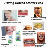 Having Braces