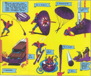 superhero-news:  With Marvel being so creative with Spider-Man's powers/equipment. I hope to see Webshooters being used like this in sequels.: HAVING DEVOTED MANY  LONG HOURS OF PRACTICE  TO THE PERATION OF His  WE, THE TERRIFIC TEEN-  AGER CAN NOW凵SEITİN  MANY DIFFERENT WAYS...  A PARACHUTE..  As A SHIELD...  A SAFETY  NET...  AS A CLuB...  As A  RAFT...  As  SKIS...  OR PLAIN  SIMPLE  STICKY  GLUE  A BARRIER...  A BALL superhero-news:  With Marvel being so creative with Spider-Man's powers/equipment. I hope to see Webshooters being used like this in sequels.