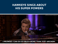 """<p><b><a href=""""https://www.youtube.com/watch?v=aQ27iS1mkuo&amp;list=UU8-Th83bH_thdKZDJCrn88g&amp;index=4"""" target=""""_blank"""">Jeremy Renner sings about Hawkeye's lesser-known super powers to the tune of Ed Sheeran's """"Thinking Out Loud""""</a>!</b><br/></p>: HAWKEYE SINGS ABOUT  HIS SUPER POWERS   #FALLONTONIGHT  PROMISE I CAN DO SO MUCH MORE THAN JUST ARCHERY <p><b><a href=""""https://www.youtube.com/watch?v=aQ27iS1mkuo&amp;list=UU8-Th83bH_thdKZDJCrn88g&amp;index=4"""" target=""""_blank"""">Jeremy Renner sings about Hawkeye's lesser-known super powers to the tune of Ed Sheeran's """"Thinking Out Loud""""</a>!</b><br/></p>"""