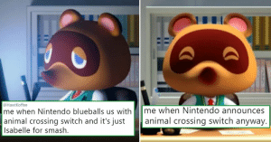 Me When Nintendo Blueballs Us With Animal Crossing Switch