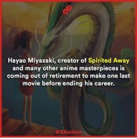 Memes, 🤖, and Creator: Hayao Miyazaki, creator of Spirited Away  and many other anime masterpieces is  coming out of retirement to make one last  movie before ending his career.  ZE8Anime 👍👍👍👍