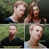Birthday, Family, and Instagram: Hayley: That's what family does. We fight for each other  INSTAGRAM  NIANDELENATVD  Yeah, so I've heard. Though it didn't  really work out for me, did it?  Oh, for God's sake, you were never a  Mikaelson, get over it. [4x02] — Kol is a savage 😂 Kol or Marcel? Happy birthday to @natebuzz 🎂🎉