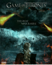 Season 7 is coming! https://t.co/4Wo6q3XKWV: HBO  GAME OF THRONES  THE GREAT  WAR IS HERE Season 7 is coming! https://t.co/4Wo6q3XKWV