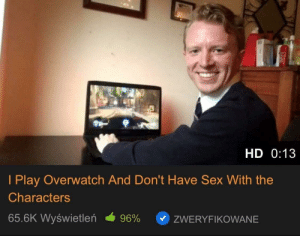 He's a hero we don't deserve: HD 0:13  I Play Overwatch And Don't Have Sex With the  Characters  65.6K Wyświetlen  96%  ZWERYFIKOWANE He's a hero we don't deserve