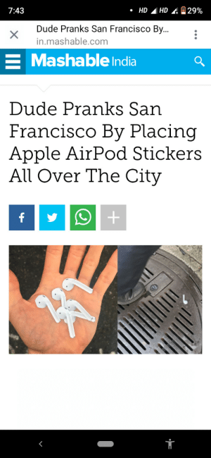 Chaotic Evil: HD  7:43  29%  .HD  Dude Pranks San Francisco By...  X  in.mashable.com  Mashable India  Dude Pranks San  Francisco By Placing  Apple AirPod Stickers  All Over The City  f Chaotic Evil