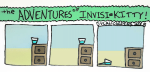 omg-images:  The Adventures of Invisi-Kitty -color- [OC]: he ADVENTURES IVIST-kITTY omg-images:  The Adventures of Invisi-Kitty -color- [OC]