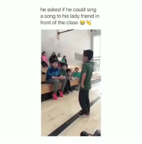 Latinos, Memes, and A Song: he asked if he could sing  a song to his lady friend in  front of the class This kid got guts 💯 FOLLOW US➡️ @nochill_latinos