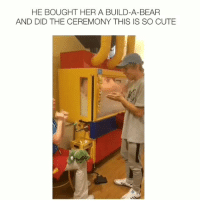 THIS IS CUTE: HE BOUGHT HER A BUILD-A-BEAR  AND DID THE CEREMONY THIS IS SO CUTE THIS IS CUTE