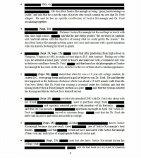 """College, Drugs, and Fraternity: He described Justice Kavanaugh as being """"great, hardworking-a  leader"""" and said that he is not the type of person who would commit the acts that Dr. Ford  alleged. He said he has no specific recollection of Justice Kavanuagh and Dr. Ford  socializing together  He knew Justice Kavanaugh but has not kept in touch with  him since high school. said that he and others pushed """"the envelope on captions  and yearbook entries with the objective of seeing what we could get by the Jesuits."""" He  described Justice Kavanaugh as being quiet, very nice and someone with a good reputation  who was known for being involved in sports.  stated that after graduating from high school in  Hampton, Virginia in 1982, he made several trips to D.C. that summer. During one of the  trips, he attended a house party where he kissed and made out with a woman he met who  said that based on old photographs of Justice  Kavanaugh he has seen on the news, he believes the two of them share a similar appearance  (Sept. 24, Sept. 25):  he believes could have been Dr. Ford  (Sept. 26): stated that when he was a 19 year-old college student, he  visited D.C. over spring break and kissed a girl he believes was Dr. Ford. He said that the  kiss happened in the bedroom of a house which was about a 15-to20 minute walk from the  Van Ness Metro, that Dr. Ford was wearing a swimsuit under her clothing, and that the  said that the woman initiated  kissing ended when a friend jumped on them as a joke  the kissing and that he did not force himself on her  (Sept. 25):  said that she attended UNC with Dr. Ford who along with  and regularly attended parties with members of his fraternity  said that she was present atapartment one night in April 1987 when Di  Ford and  knew had an active and robust social life in college  arrived to consume drugs  said that the Dr. Ford she  (Sept. 25)  said that  knows Justice  Kavanaugh because she previously dated. one of Justice Kavanaugh's best  would no"""