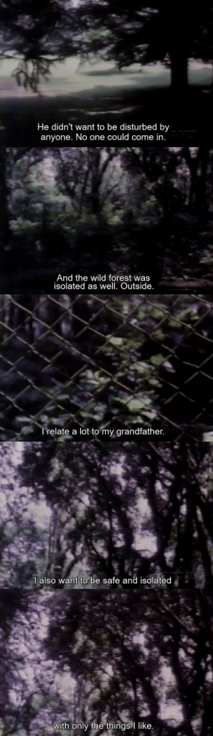 marypickfords:Daughters of Fire (Walter Hugo Khouri, 1978): He didn't want to be disturbed by  anyone. No one could come in.   And the wild forest was  isolated as well. Outside.   Trelate a lot to my grandfather.   l also want to be safe and isolated   with only the things like. marypickfords:Daughters of Fire (Walter Hugo Khouri, 1978)