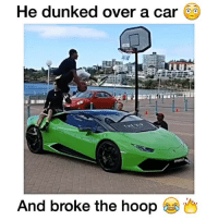 This is incredible!🔥🚀 Tag someone who you could beat in basketball below 😂👇 - Follow @Sportzmixes For More! 🏀: He dunked over a car  And broke the hoop This is incredible!🔥🚀 Tag someone who you could beat in basketball below 😂👇 - Follow @Sportzmixes For More! 🏀