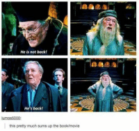 Memes, Book, and Movie: He is not back!  He's back!  lumos5000:  this pretty much sums up the book/movie Order of the Phoenix: Abridged Version https://t.co/m76XO5Xveg