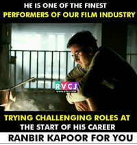 Ranbir Kapoor! rvcjinsta: HE IS ONE OF THE FINEST  PERFORMERS OF OUR FILM INDUSTRY  RVCJ  WWW.RVCJ.COM  TRYING CHALLENGING ROLES AT  THE START OF HIS CAREER  RANBIR KAPOOR FOR YOU Ranbir Kapoor! rvcjinsta