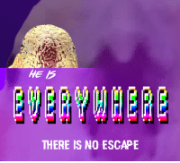 No Escape, Escape, and There: HE IS  THERE IS NO ESCAPE