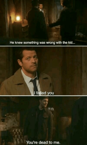 Memes, 🤖, and Kid: He knew something was wrong with the kid...  I failed you  You're dead to me. ⚠ #SPOILERS ⚠  From tonight's episode 14x18 promo