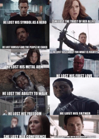 They all lost something. How do you think they are going to come together to fight Thanos?  (James): HE LOST HIS SYMBOLAS A HEROSHELOST THE TRUST OF HER ALLIES  HE LOST HIMSELF AND THE PEOPLE HE CARED  HE LOST HIS FAMILY FOR WHAT IS RIGHT  HE LOST HIS METAL ARM  HE LOST THE ABILITY TO WALK  HE LOST HIS FREEDOM  HE LOST HIS FATHER  SHE LOST HER CONFIDENCE HELOSTHISTIME WITH HIS  DAUGHTERAGAIN They all lost something. How do you think they are going to come together to fight Thanos?  (James)