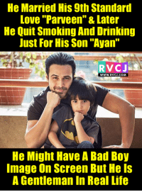 """Emraan Hasmi!  More Unique Posts On Instagram At--> RVCJinsta: He Married His 9th Standard  Love """"Parveen"""" & Later  He Quit Smoking And Drinking  Just For His Son """"Ayan""""  RVCJ  WWW. RVCJ.COM  He Might Have A Bad Boy  Image on Screen But Hels  A Gentleman In Real Life Emraan Hasmi!  More Unique Posts On Instagram At--> RVCJinsta"""