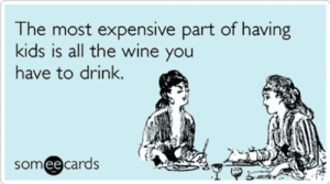 """The most expensive part of having kids is all the wine you have to drink."" — Unknown #nationalwineday #winememes #memes #funnymemes #memesaboutwine #wine #redwine #whitewine #wineday #YourTango 
