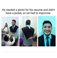 Memes, Resume, and 🤖: He needed a photo for his resume and didn't  have a jacket, so we had to improvise Come on now! 😂