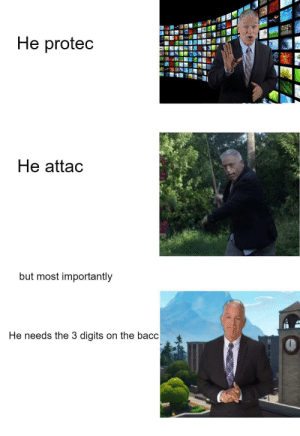 Dank, Memes, and Target: He protec  He attac  but most importantly  He needs the 3 digits on the bacc What a legend by Kingcushty MORE MEMES