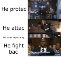 Terry Crews, Best, and Fight: He protec  He attac  But most importanty...  He fight  bac  ERRY CREWS  CSPAN  ormer NPL Pla <p>Terry Crews is the best</p>