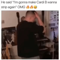 """Anaconda, Memes, and Omg: He said """"I'm gonna make Cardi B wanna  strip again', OMG凸凸  Ci Are you following @rap yet ⁉️ Follow them for more freestyle and exclusive never before seen content 🔥 👀 🗣Follow @rap they're the best hip-hop page on IG ‼️‼️ They're accepting the next 100 requests right now 👊"""