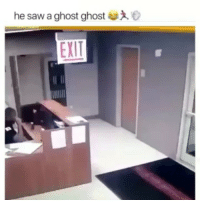 Lmao, Memes, and Saw: he saw a ghost ghost  EXIT Lmao who saw something