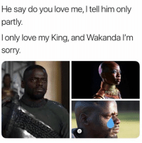 'God's Plan'...😂👍💯 WSHH: He say do you love me, I tell him only  partly  l only love my King, and Wakanda l'm  sorry 'God's Plan'...😂👍💯 WSHH